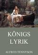 Königslyrik - Alfred Tennyson