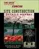 Time-Saver Standards Site Construction Details Manual - Nicholas T. Dines; Kyle Brown