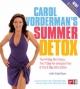 Carol Vorderman''s Summer Detox