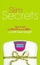 Slim Secrets