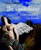 The Guardians - Gabriels letzter Auftrag - Celia Williams