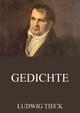 Gedichte - Ludwig Tieck