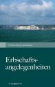 Erbschaftsangelegenheiten - Richard Georg Lackerbauer