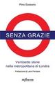 Senza grazie - Pino Sassano