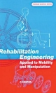 Rehabilitation Engineering Applied to Mobility and Manipulation