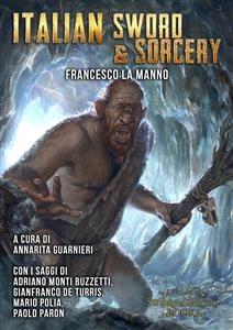 Italian Sword&Sorcery - Annarita Guarnieri; Francesco La Manno; Andrea Piparo