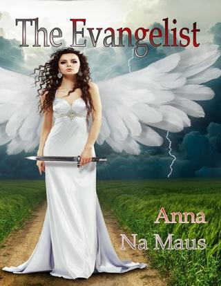 Evangelist - Anna Na Maus