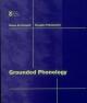 Grounded Phonology - Diana B. Archangeli; Douglas Pulleyblank