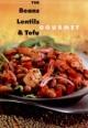 Beans, Lentils and Tofu Gourmet