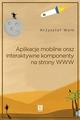 Aplikacje mobilne, oraz interaktywne komponenty www. Adobe Animate - Krzysztof Woł