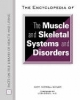 Encyclopedia of the Muscle and Skeletal Systems and Disorders