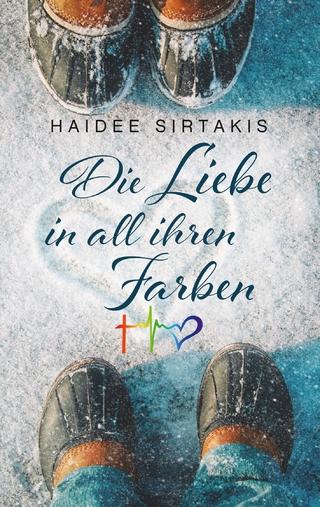 Die Liebe in all ihren Farben - Haidee Sirtakis