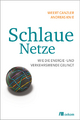 Schlaue Netze - Weert Canzler;  Andreas Knie