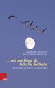 ... und den Mond als Licht für die Nacht - Harald Schroeter-Wittke; Ilona Nord; Inge Kirsner