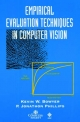 Empirical Evaluation Techniques in Computer Vision - Kevin Bowyer; Jonathon Phillips