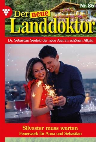 Der neue Landdoktor 86 ? Arztroman - Tessa Hofreiter