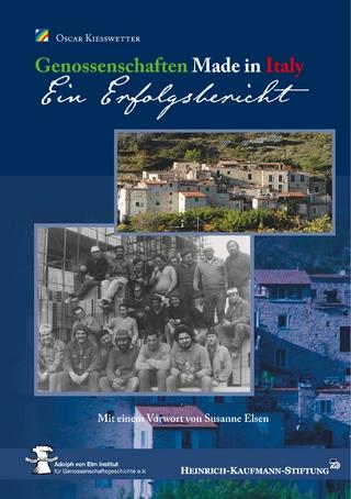 Genossenschaften Made in Italy - Ein Erfolgsbericht - Oscar Kiesswetter