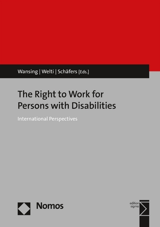 The Right to Work for Persons with Disabilities - Gudrun Wansing; Felix Welti; Markus Schäfers