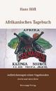Afrikanisches Tagebuch - Hans Höfl