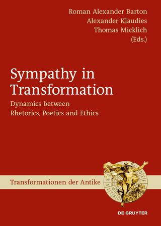 Sympathy in Transformation - Roman Alexander Barton; Alexander Klaudies; Thomas Micklich