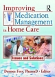 Improving Medication Management in Home Care