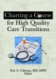 Charting a Course for High Quality Care Transitions