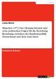 München 1972. Das Olympia Attentat und seine politischen Folgen für die Beziehung Beziehung zwischen der Bundesrepublik Deutschland und dem Staat Israel - Lukas Borne