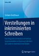 Verstellungen in inkriminierten Schreiben - Stefanie Bredthauer