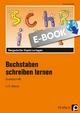 Buchstaben schreiben lernen - Grundschrift - Kirstin Jebautzke