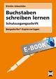 Buchstaben schreiben lernen - SAS - Kirstin Jebautzke
