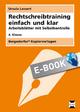 Rechtschreibtraining einfach und klar - 4. Kl. - Ursula Lassert