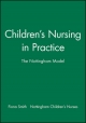 Children''s Nursing in Practice