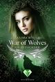 War of Wolves. Lichttochter - Sandra Binder