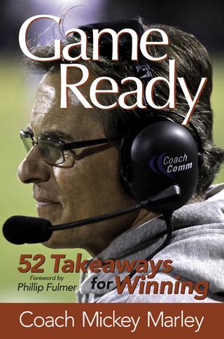 Game Ready - Coach Mickey Marley