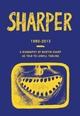 Sharper 1980-2013 - Lowell Tarling