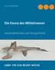 Die Fauna des Mittelmeeres - Sven Gehrmann