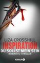 Inspiration - Du sollst mein sein! - Liza Crosshill