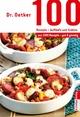 100 Rezepte - Aufläufe und Gratins - Dr. Oetker;  Dr. Oetker Verlag