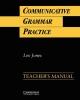 Communicative Grammar Practice Teacher's manual - Leo Jones