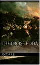 The Prose Edda - Snorre