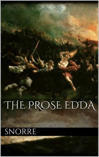 The Prose Edda - Snorre Snorre