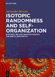 Isotopic Randomness and Self-Organization - Alexander Berezin