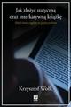 Jak złożyć statyczną oraz interaktywną książkę. Skład tekstu ciągłe - Krzysztof Woł