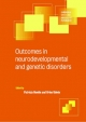 Outcomes in Neurodevelopmental and Genetic Disorders