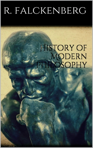 History of Modern Philosophy - Richard Falckenberg