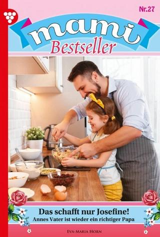 Mami Bestseller 27 ? Familienroman - Eva-Maria Horn