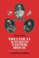 Vatican and Italian Fascism, 1929-32