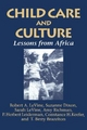 Child Care and Culture - Robert A. LeVine; Sarah LeVine; Suzanne Dixon; Amy Richman; P. Herbert Leiderman