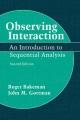 Observing Interaction - Roger Bakeman; John M. Gottman