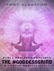 The #Goddessgrind: We Grind Wholistically. Third Elevation - Rubi L Davidson Presents